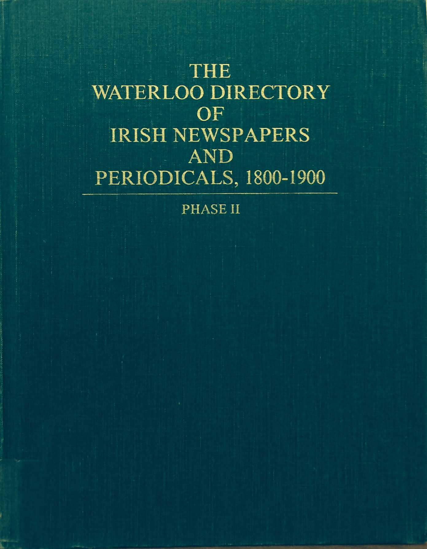 Cover to Waterloo Directory of Irish Newspapers & Periodicals, 1800-1900