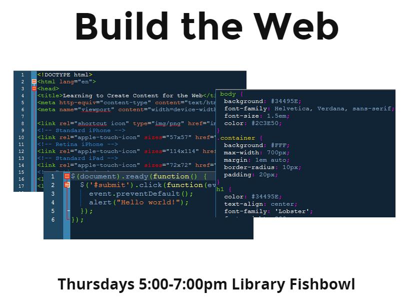 Build the Web - HSU Library Fishbowl Thurs 5-7pm