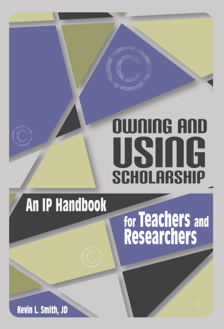 Owning and Using Scholarship book cover