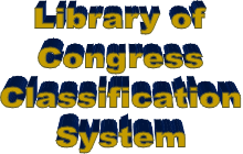 Library of Congress Classification used here