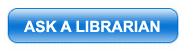 Ask a Librarian button which wehn clicked takes you to the Ask a Librarian form for your enquiry