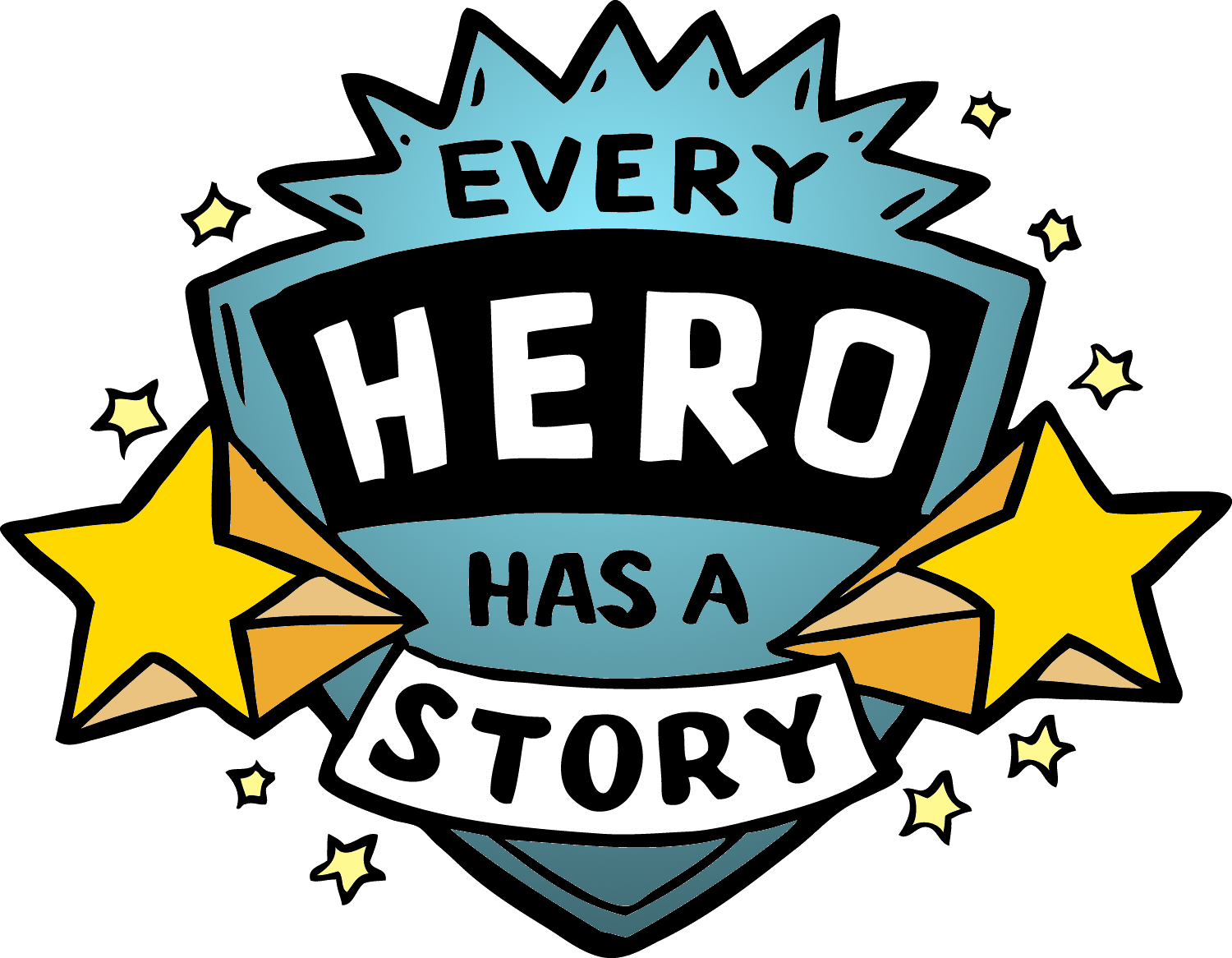 Every Hero Has a Story