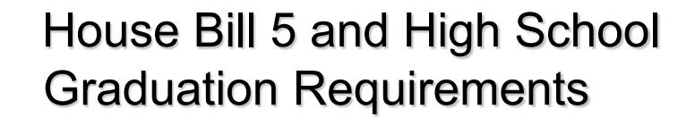 HB 5 Graduation requirements