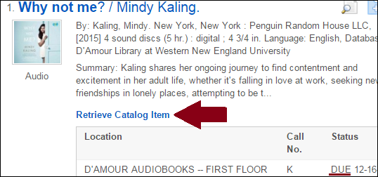 """Screenshot of an audiobook record with the """"Retrieve Catalog Item"""" link pointed out under the book summary"""