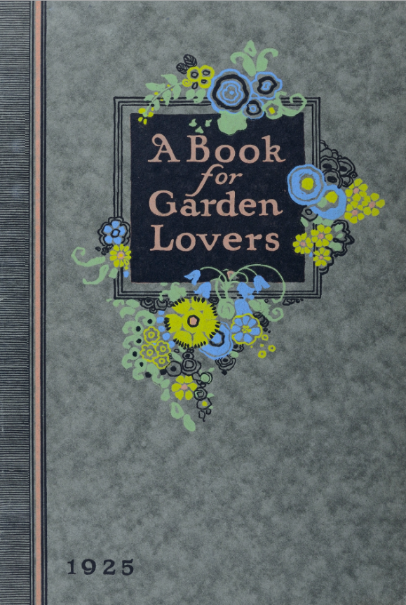 A book for garden lovers. 1925
