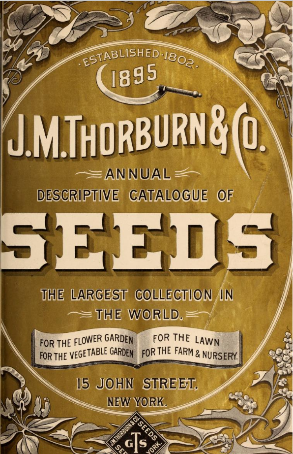J.M. Thorburn and Co. Annual Descriptive Catalogue of Seeds 1895