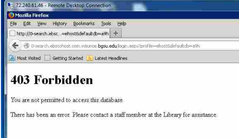 "Image of error message that reads ""403 Forbidden. You are not permitted to access this database. There has been an error. Please contact a staff member at the Library for assistance."""