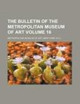 Bulletin of the Metropolitan Museum of Art