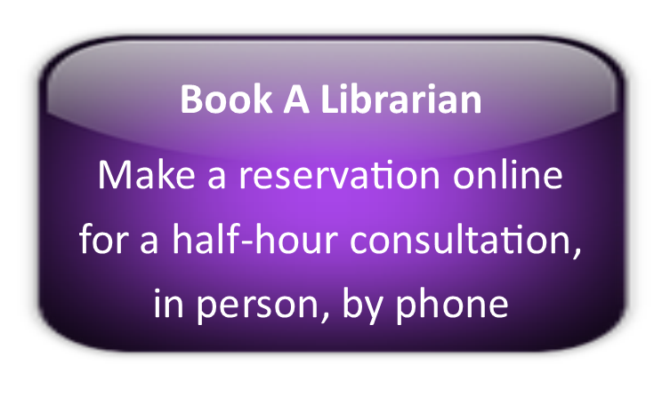 Book A Librarian - Make a reservation online for a half-hour consultation, in person, by phone or online