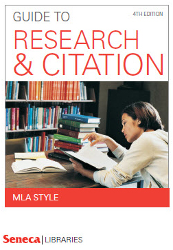 Seneca Libraries Guide to Research and Citation MLA style