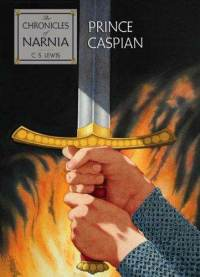 book cover for The Chronicles of Narnia: The Prince Caspian: The Return to Narnia