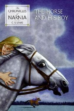 book cover for The Chronicles of Narnia: The Horse and His Boy