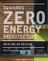 Book cover: Towards Zero Energy Architecture