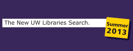 Coming soon... The New UW Libraries Search