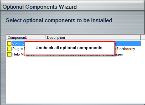 Uncheck all optional components.