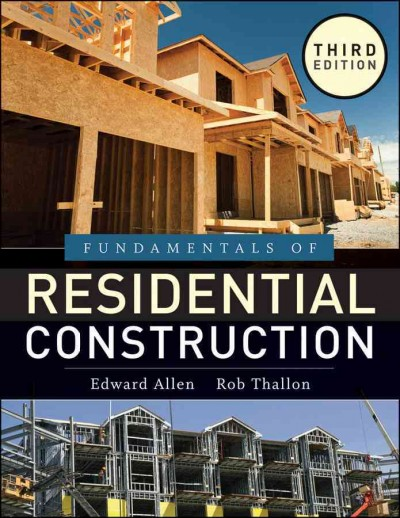 Fundamentals of residential construction.