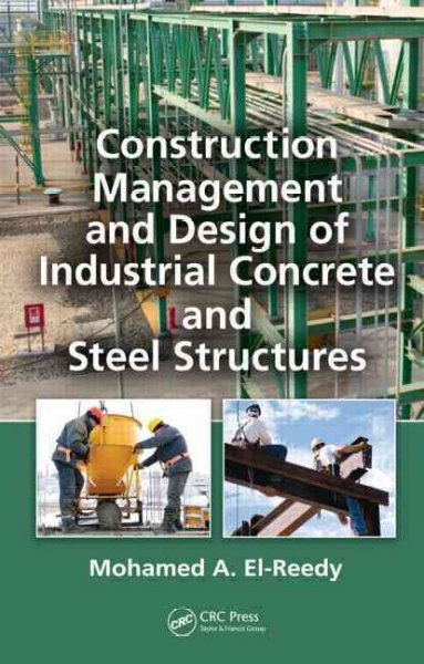 Construction management and design of industrial concrete and steel structures.