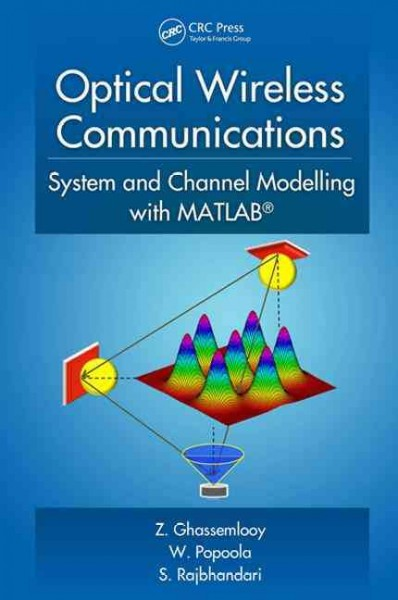 Optical wireless communications system and channel modelling with MATLAB.
