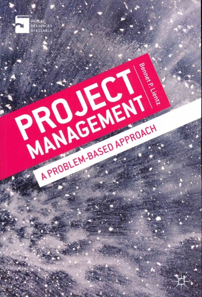 Project management a problem based approach.