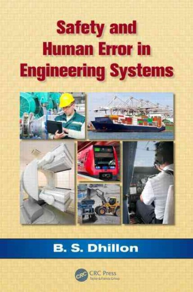 Safety and human error in engineering systems.