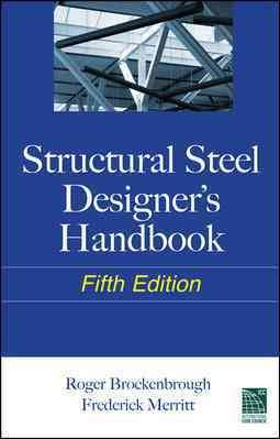 Structural steel designer's handbook, 5th edition.