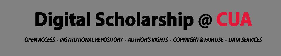 Digital Scholarship @ CUA