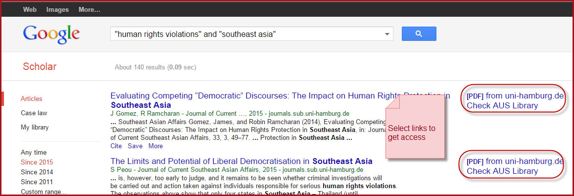 Search on Google Scholar for human rights violations and southeast asia. Select links that say Check AUS Library to get access.