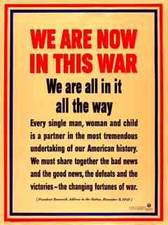 Poster, text from President Franklin Roosevelt's speech on December 9, 1941