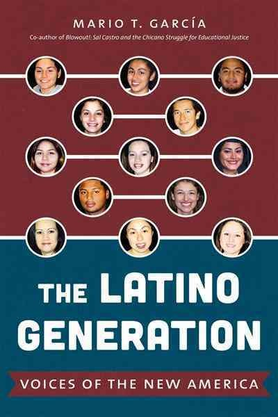 Book cover for The Latino generation.