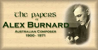The Papers and Correspondence of Alex Burnard, Australian Composer, 1900-1971