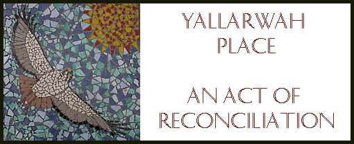 Yallarwah Place - An Act of Reconciliation