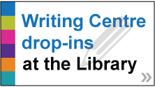 Graphic that reads Writing Centre at the Library
