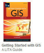 Image of Getting Started with GIS: a LITA Guide book