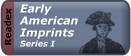 Early American Imprints I