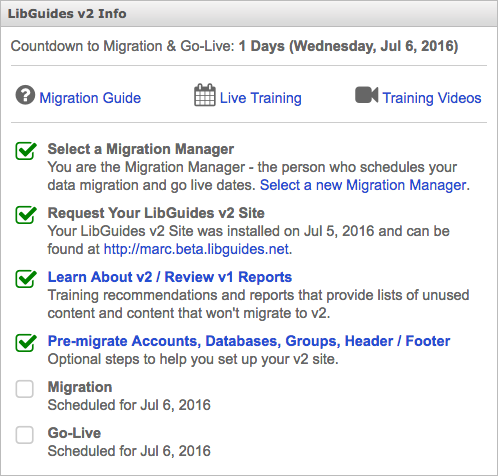 The LibGuides v1 dashboard - after migration and go-live dates are scheduled.