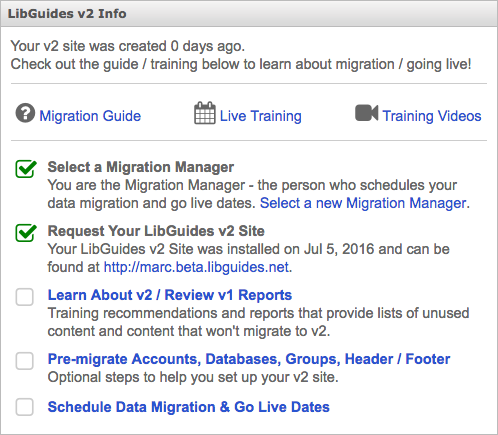 The LibGuides v1 dashboard - after v2 site requested, but before migration has happened.