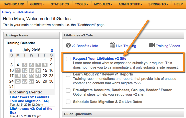 """Pointing out the """"Request Your LibGuides v2 Site"""" link on the Dashboard"""