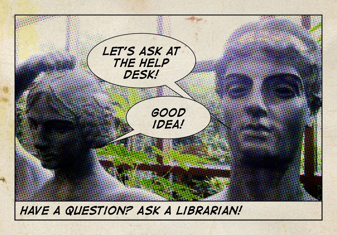 comic picture of two statues talking, Let's ask at the Help Desk! Good Idea! Have a question? Ask a Librarian!