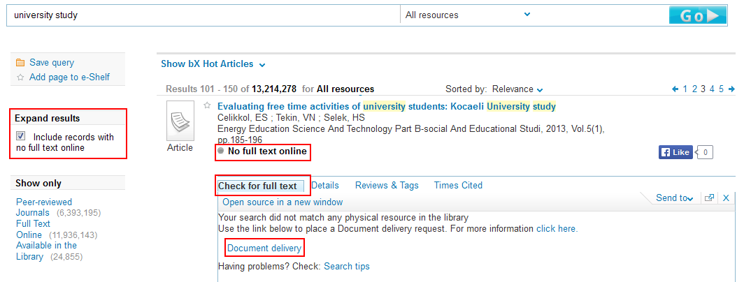 Search results with 'Expand result' option on the left selected. Results include items that are not available immediately but has additional options in the 'Check for full text' tab