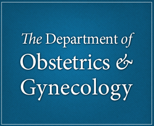 Department of Obstetrics and Gynecology