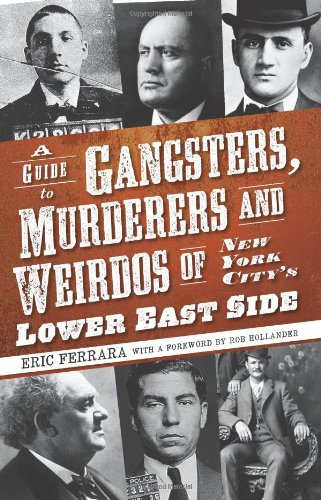 Gangsters Murderers and Weirdos