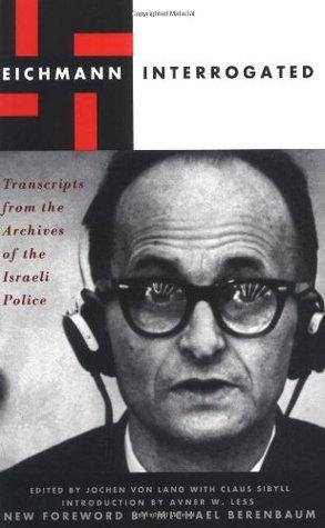 Eichmann Interrogated