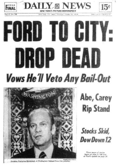 """""""Ford to City: Drop Dead!"""""""
