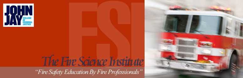 Fire Science at John Jay College