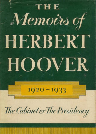 The Memoirs of Herbert Hoover