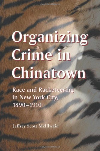 Organizing Crime in Chinatown