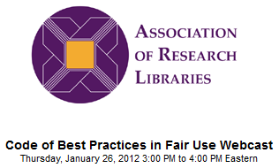 ARL Code of Best Practices for Fair USe for Academic and Resaerch Libraries