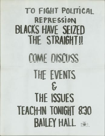 "Image of signage from Willard Straight Occupation that reads, ""To fight political repression Blacks have seized the Straight!! Come discuss the events & the issues teach-in tonight 8:30 Bailey Hall."""