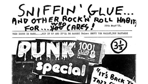 sniffin' glue and other rock'n'roll habits for ... who cares!