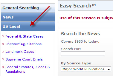 Connect to LexisNexis Academic and choose the US Legal tab.